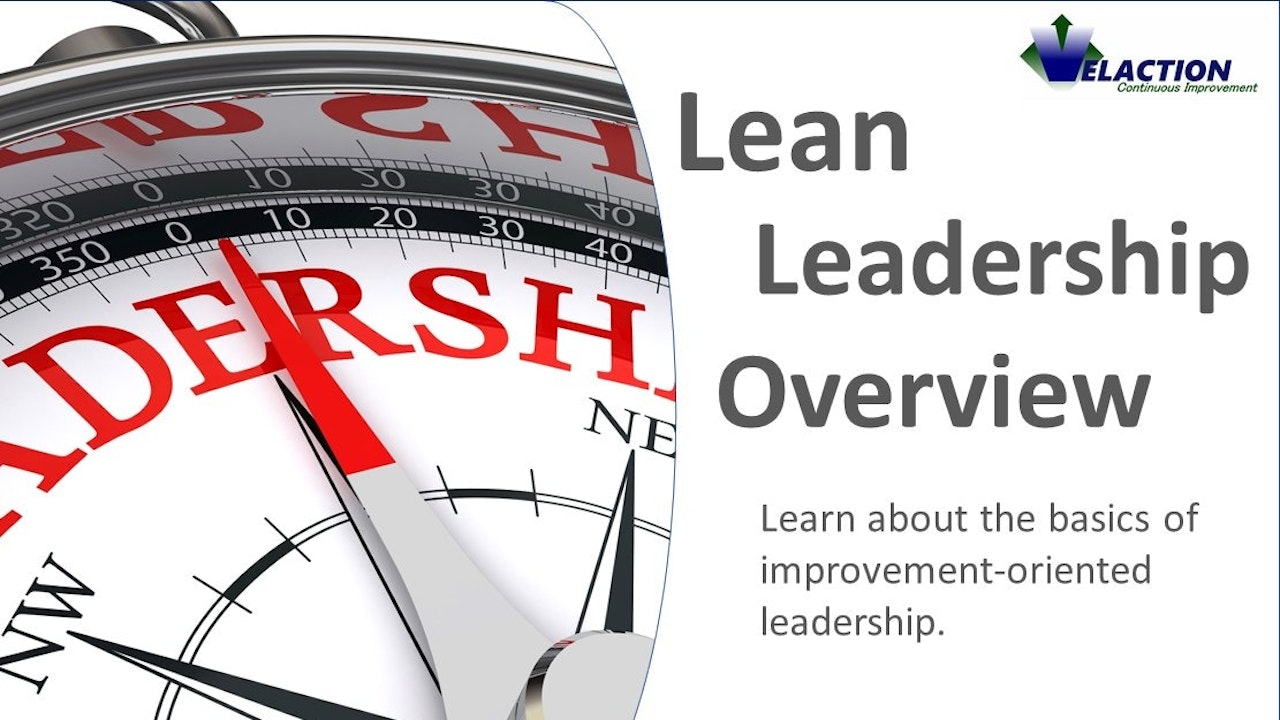 Lean Leadership Overview