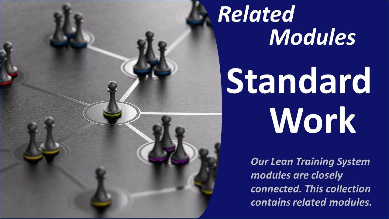Standard Work: Related LTS Modules