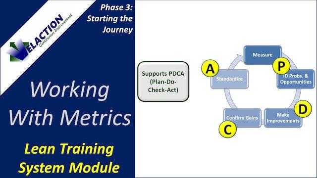 Working With Metrics (Training Module Video)