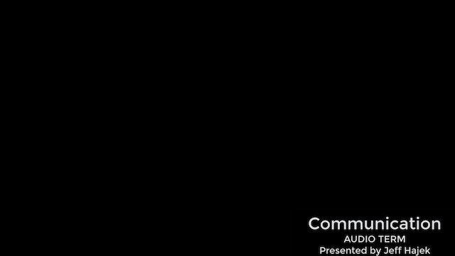 Communication  (Audio Term)