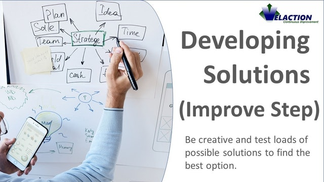 Developing Solutions (Improve)