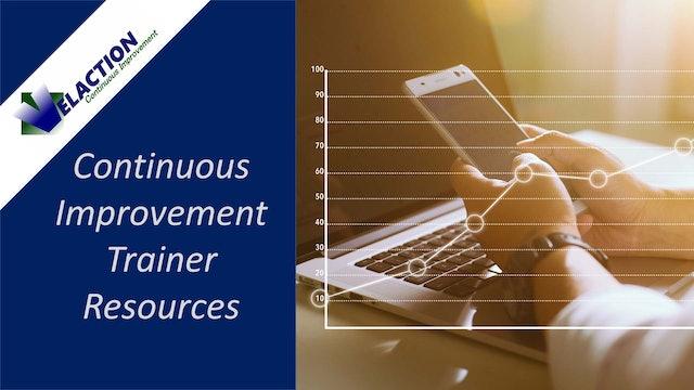 Continuous Improvement Trainer/Leader Resources