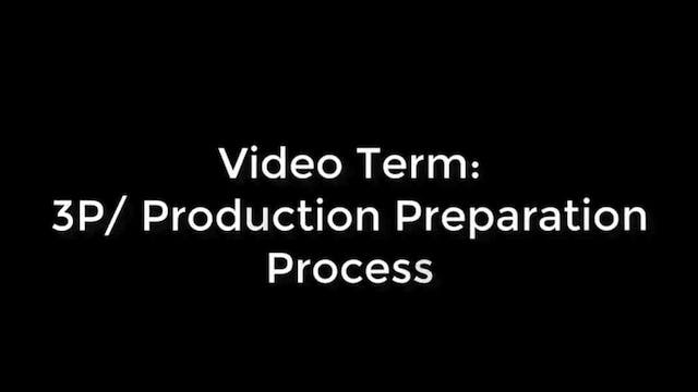 3P / Production Preparation Process