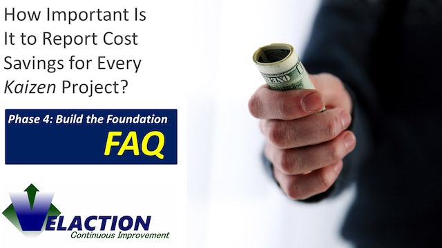 How Important Is It to Report Cost Savings for Every Kaizen Project?