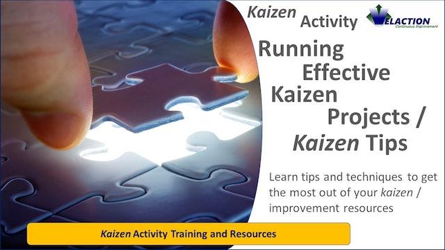 Running Effective Kaizen Projects / Kaizen Tips