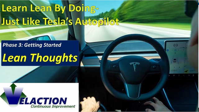 Learning Lean by Doing - Just Like Tesla's Autopilot
