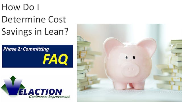 How Do I Determine Cost Savings in Lean?