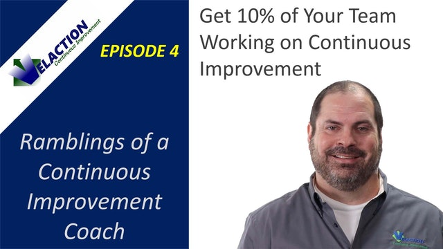 Ramblings of a CI Coach. Episode 4. Get 10% of Your Team Working on CI.