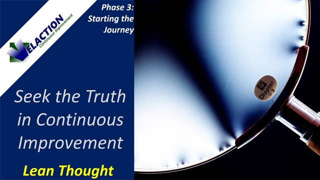 Seek the Truth (Lean Learning Video)