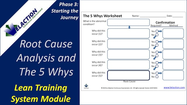 Root Cause Analysis & The 5 Whys (Training Module Video)