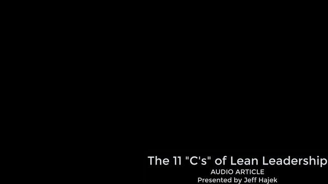 11 C's of Lean Leadership (Audio Term)
