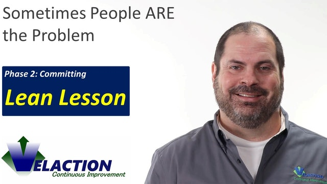 Sometimes People ARE the Problem (Lean Learning Video)