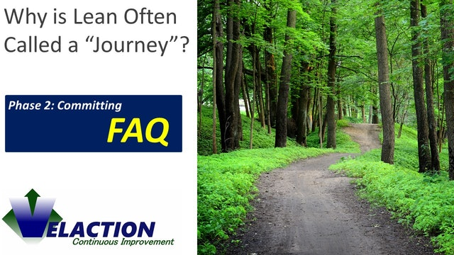 Why is Lean often called a Journey?