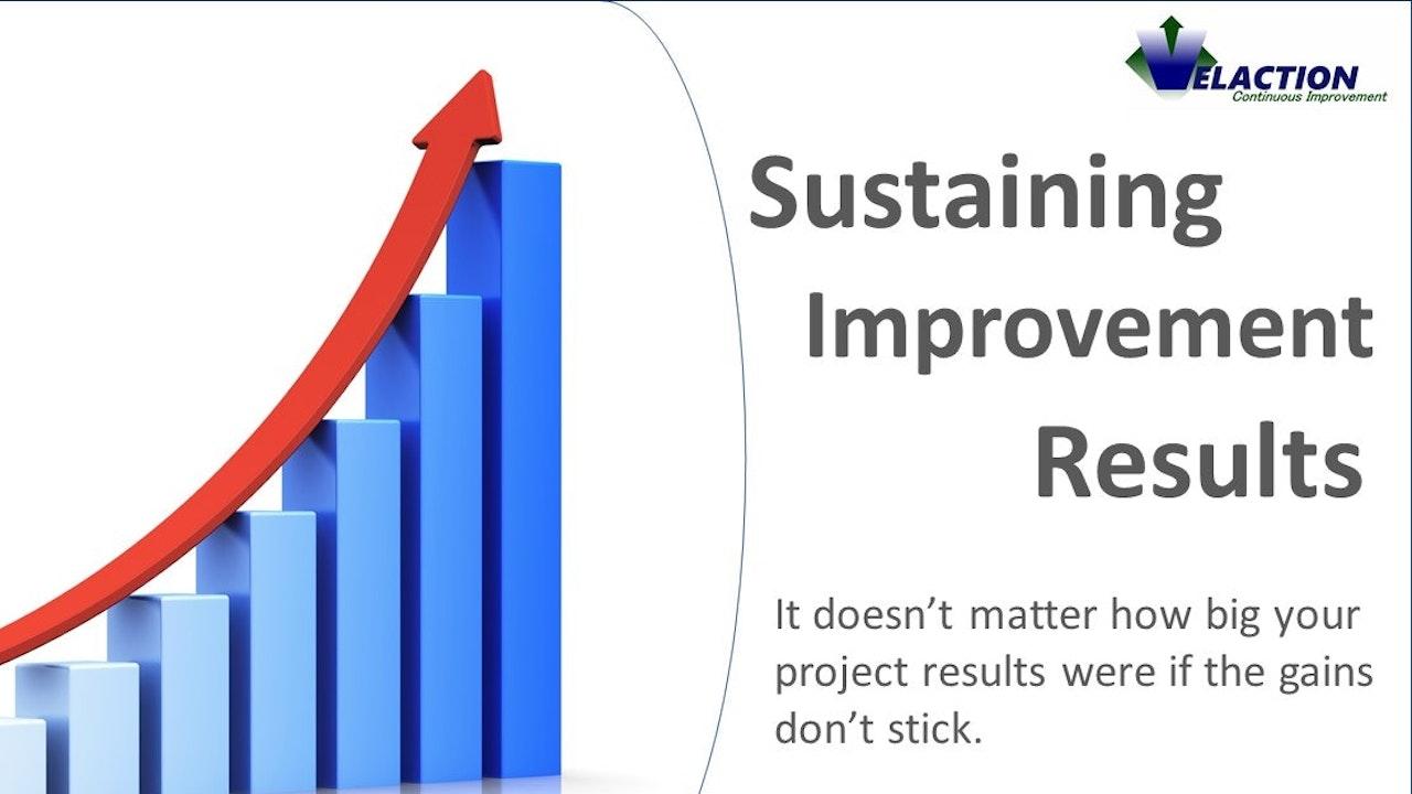 Sustaining Improvement Results