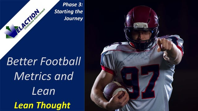 Better Football Metrics and Lean (Vid...