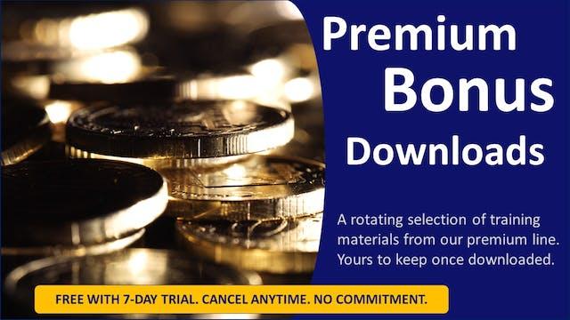 Premium Bonus Downloads