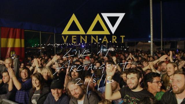 Vennart - Live at Arctangent - 21st August 2015