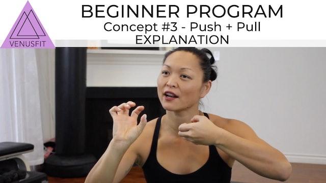 Beginner Concept #3 - PUSH + PULL - Explanation