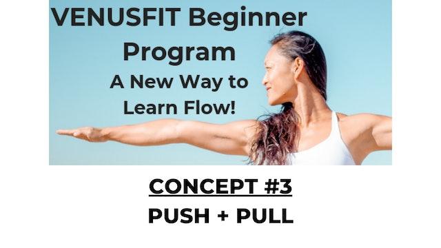 Concept #3 - Push + Pull
