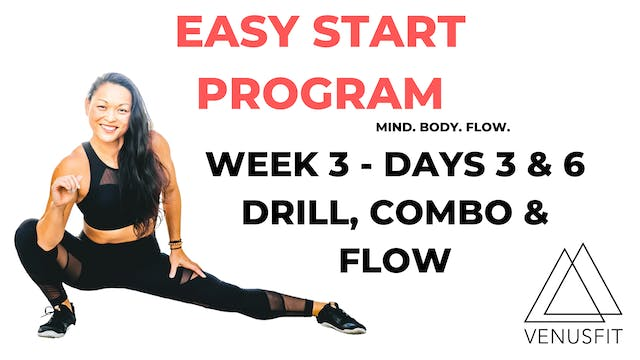 EASY START - Week 3 - Days 3 & 6