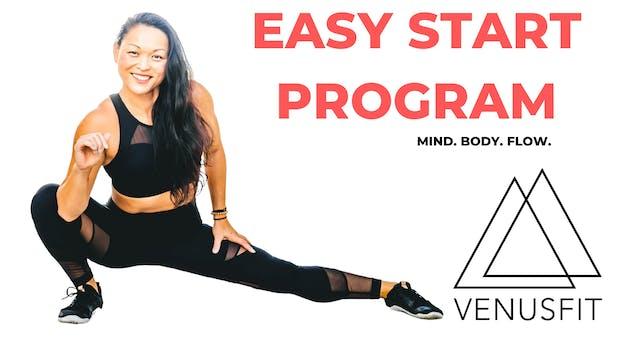 EASY START PROGRAM (FULL 4-WEEK PROGRAM)