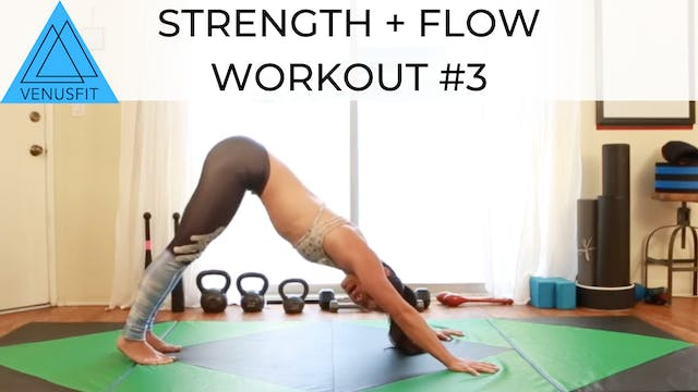 Strength + Flow Workout #3