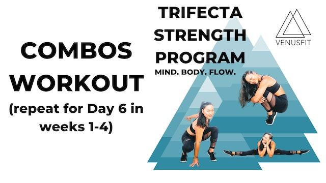 Trifecta Strength Program - COMBOS - DAY 6 (WEEKS 1-4)