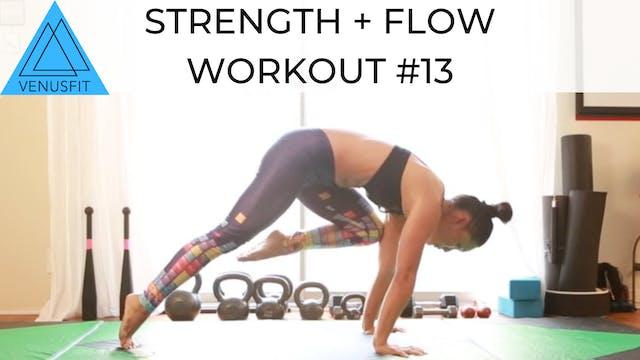 Strength + Flow Workout #13