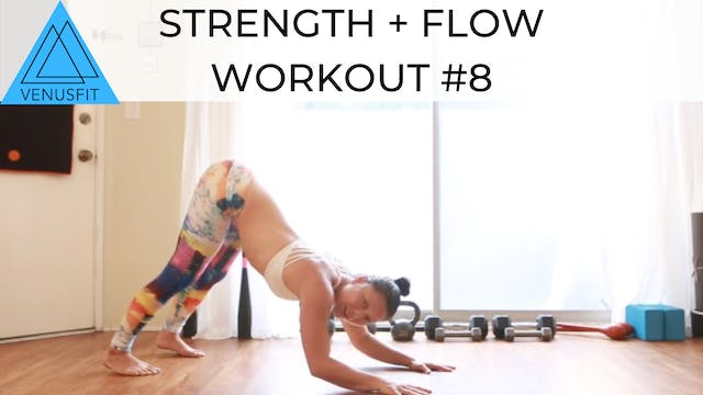 Strength + Flow Workout #8