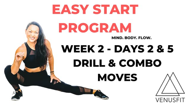 EASY START - Week 2 - Days 2 & 5