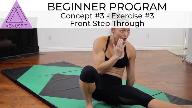 Beginner Program - Concept #3: Exercise #3 - Front Step Through