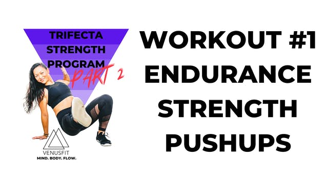 TRIFECTA 2 - Workout #1 - Endurance (PUSHUPS)