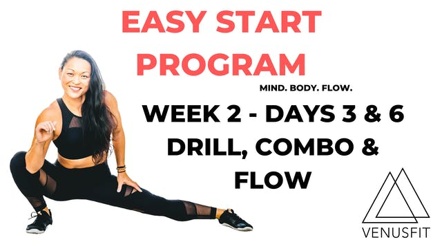 EASY START - Week 2 - Days 3 & 6