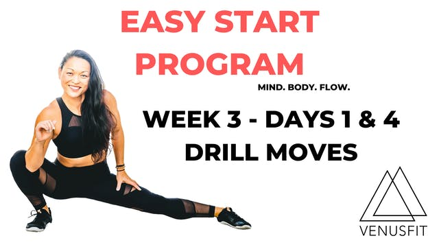 EASY START - Week 3 - Days 1 & 4