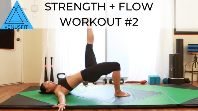 Strength + Flow - Workout #2