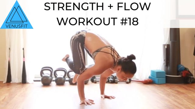 Strength + Flow Workout #18