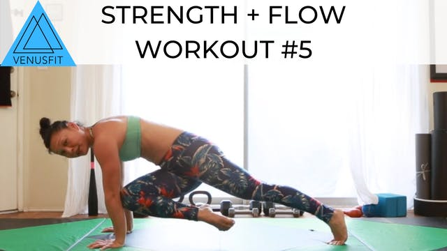 Strength + Flow Workout #5
