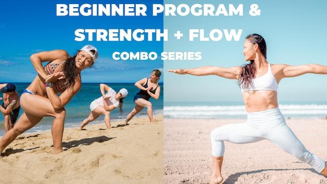 Beginner Program & Strength + Flow Combo Series