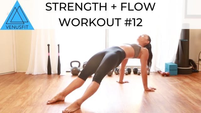 Strength + Flow Workout #12