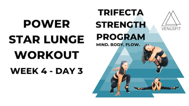 Power Star Lunge Workout - WEEK 4, DAY 3