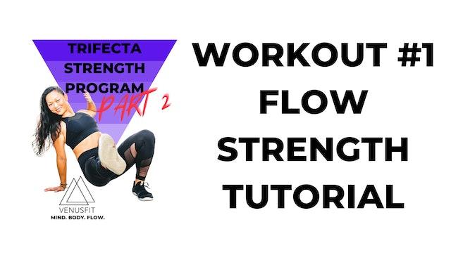 TRIFECTA 2 - Workout #1 - FLOW TUTORIAL (walk-through)