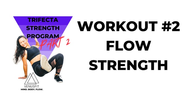 TRIFECTA 2 - Workout #2 - FLOW