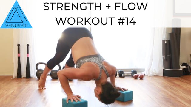 Strength + Flow Workout #14