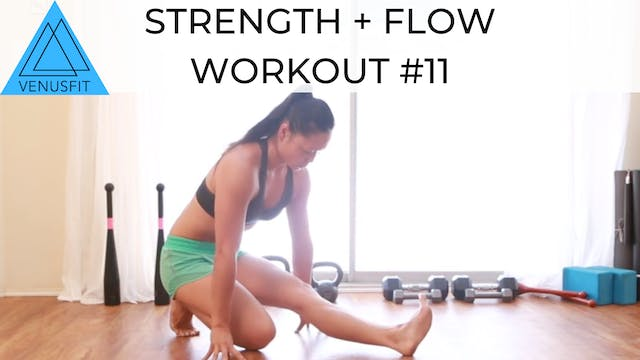 Strength + Flow Workout #11