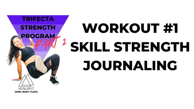 TRIFECTA PART 2 - SKILL STRENGTH JOUR...