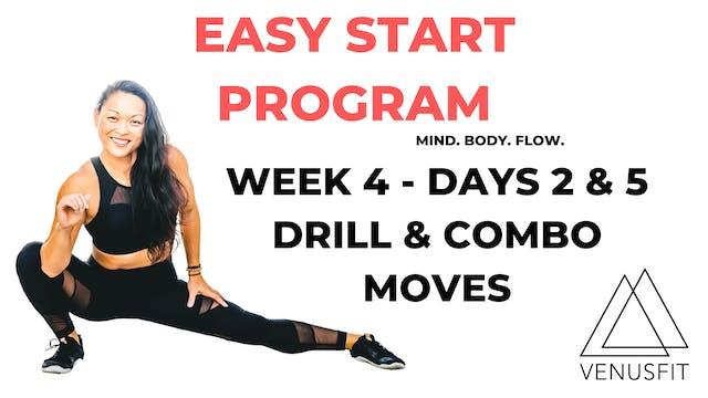 EASY START - Week 4 - Days 2 & 5