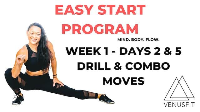 EASY START - Week 1 - Days 2 & 5