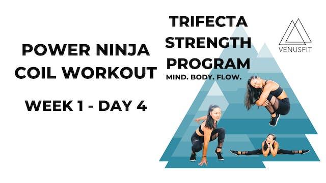 Power Ninja Coil Workout - WEEK 1 - DAY 4