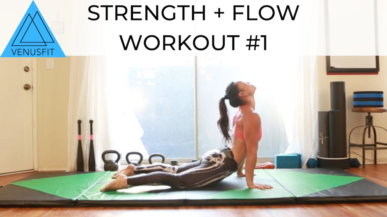 Strength + Flow - Workout #1