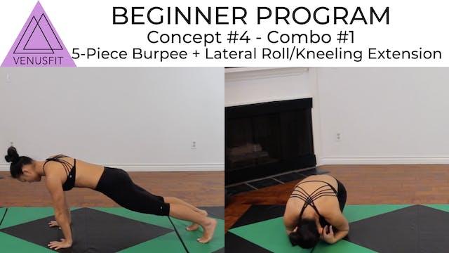 Beginner Program - Concept #4: Combo #1
